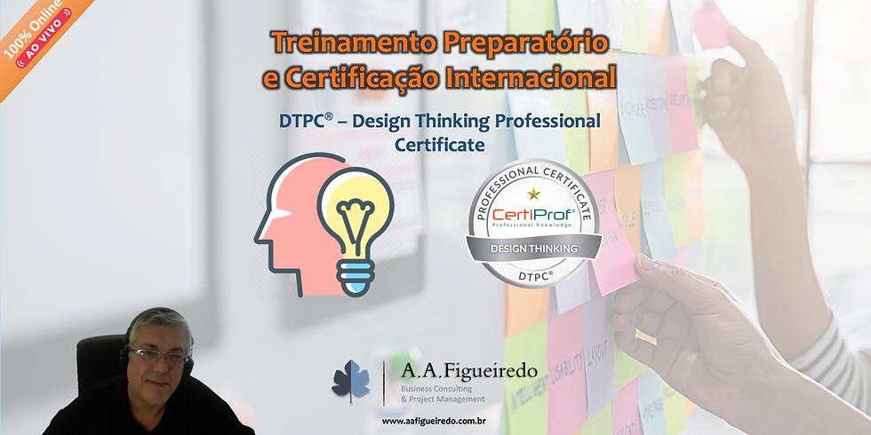Treinamento Preparatório e Certificação DTPC® - Design Thinking Professional Certificate