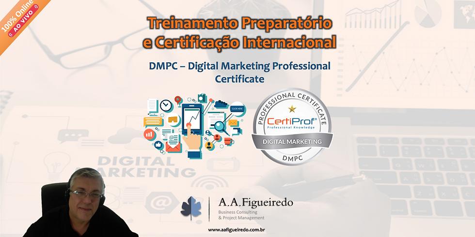 Treinamento Preparatório e Certificação DMPC - Digital Marketing Professional Certificate