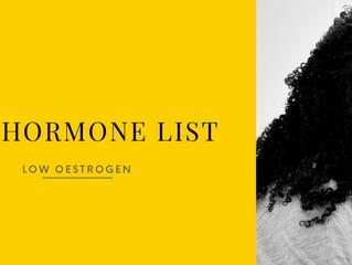 The Hormone List: Symptoms of Low Oestrogen
