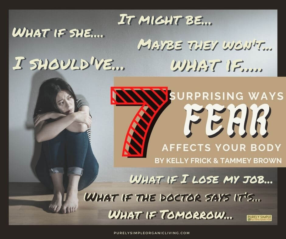 What Your Body is Saying to You When You Live in Fear!