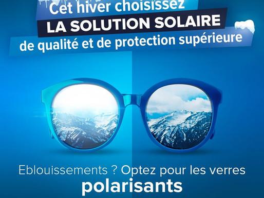 Et si vous choisissiez la solution solaire de qualité et de protection supérieures pour vos verres?