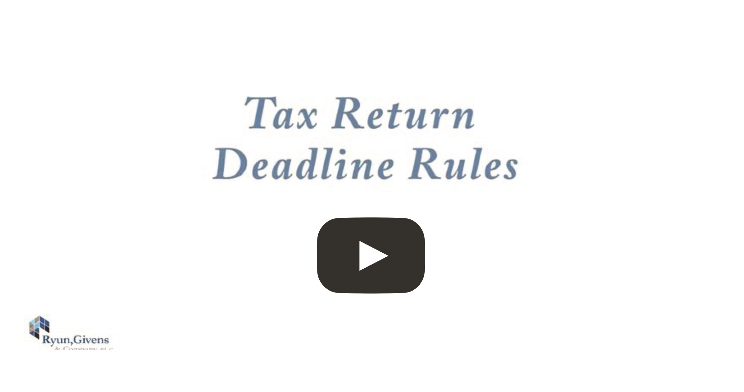 Tax Return Deadline Rules