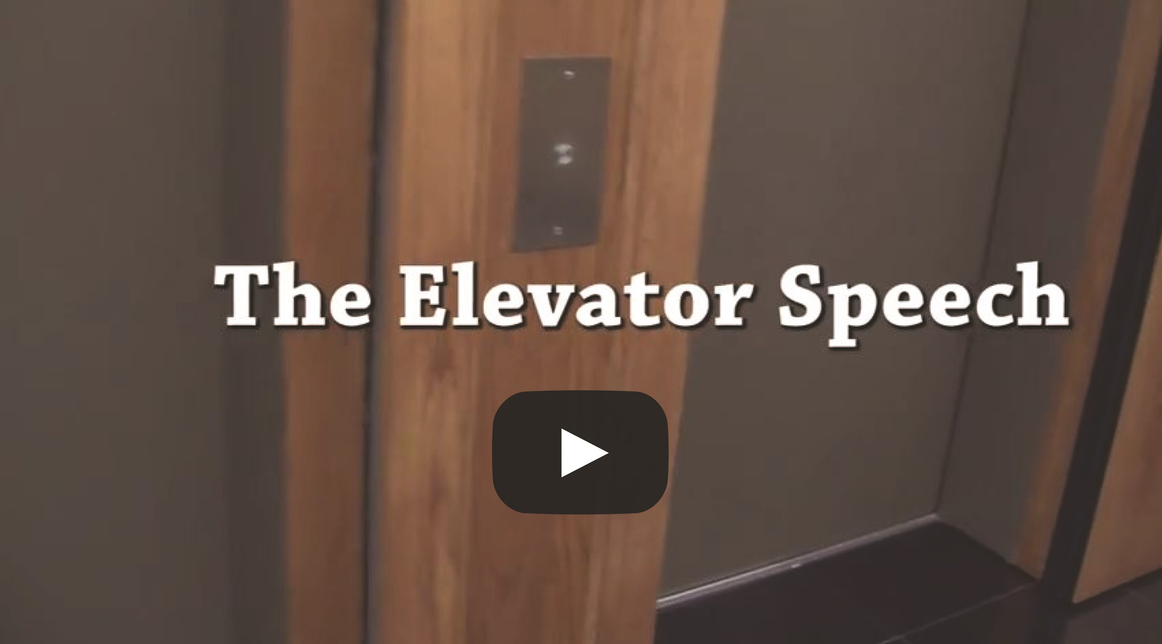 The Elevator Speech