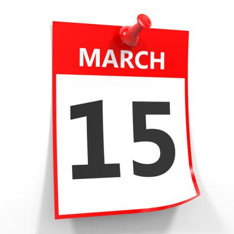 March 15th Deadline