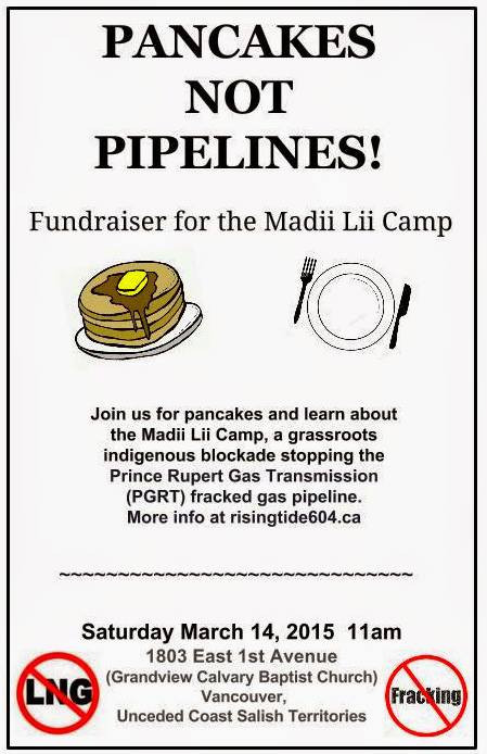 Pancakes Not Pipelines - March 14, Vancouver