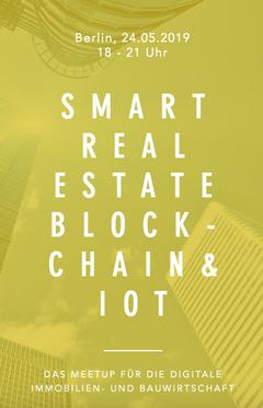 Meetup Smart Real Estate Blockchain & IoT