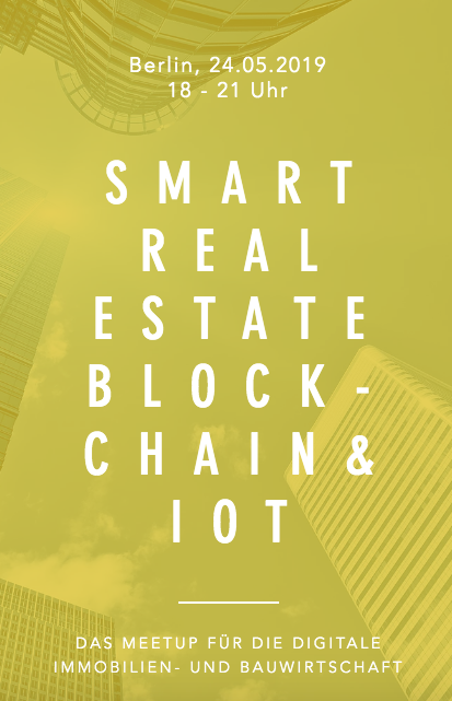 Meetup Smart Real Estate Blockchain & IoT