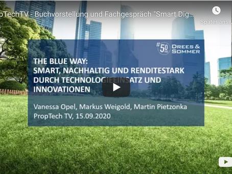 DMRE PropTechTV 15.09.2020 - The Blue Way: Smart, nachhaltig und renditestark durch Technologie