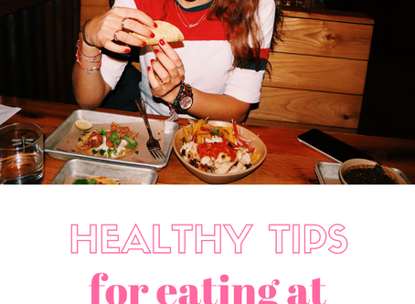 Healthy Tips for Eating at Restaurants