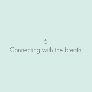 Connecting with the Breath