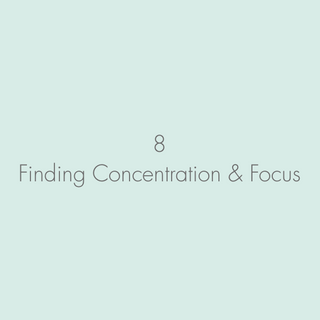 Finding Concentration & Focus