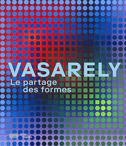 Vasarely: Le partage des formes