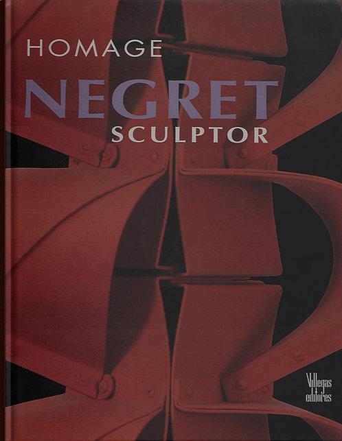 Homage Negret Sculptor