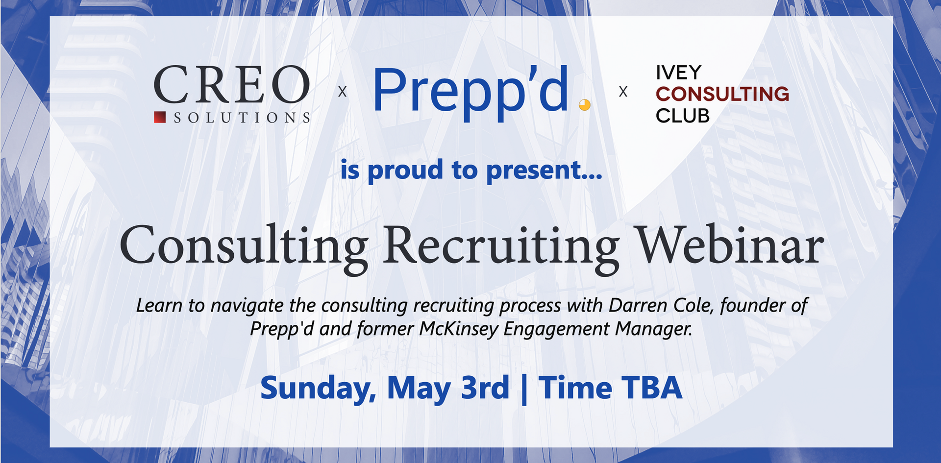 CREO x PREPP'D CONSULTING RECRUITING WORKSHOP