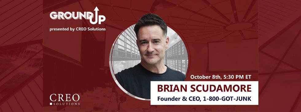 GROUND UP SPEAKER: Brian Scudmore, 1-800-GOT-JUNK