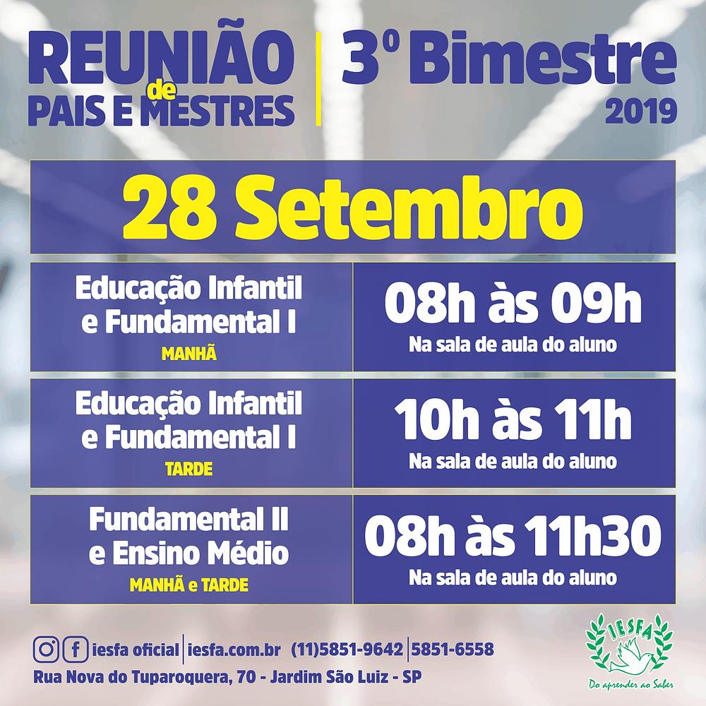 REUNIÃO DE PAIS E MESTRES - IESFA - 3 BIMESTRE
