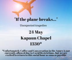 If the plane breaks