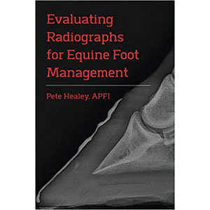 Evaluating Radiographs for Equine Foot Management (2018)