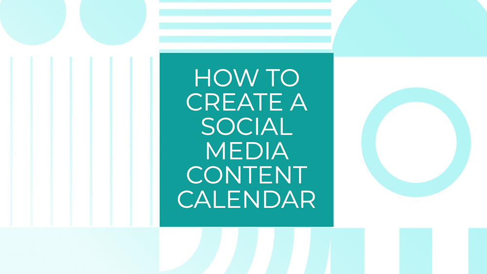 How to create a social media content calendar for your small business