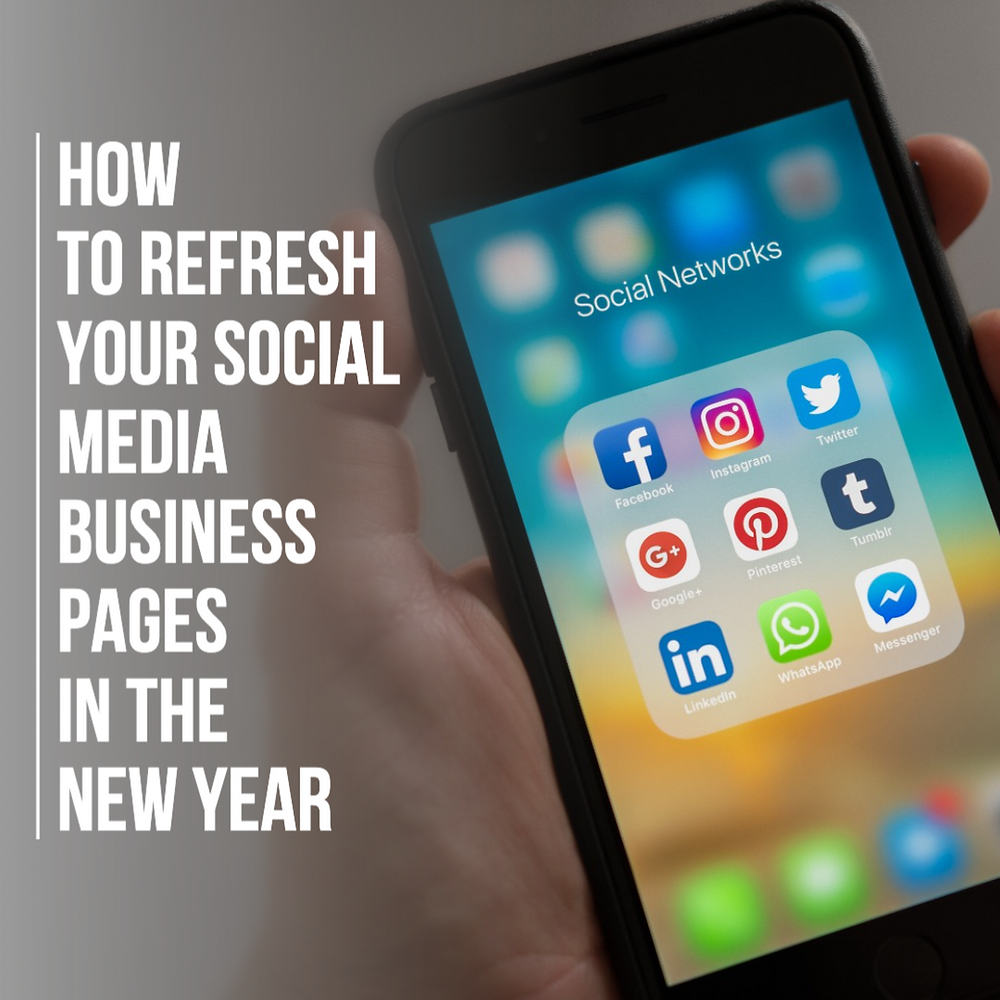 How to refresh your social media business pages in the New Year