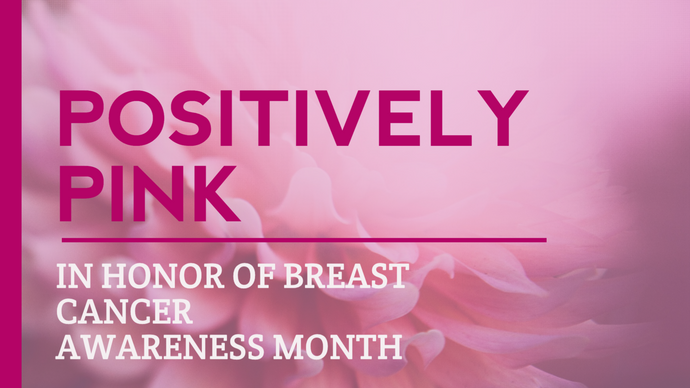 Positively pink social media landscape post for Breast Cancer Awareness Month