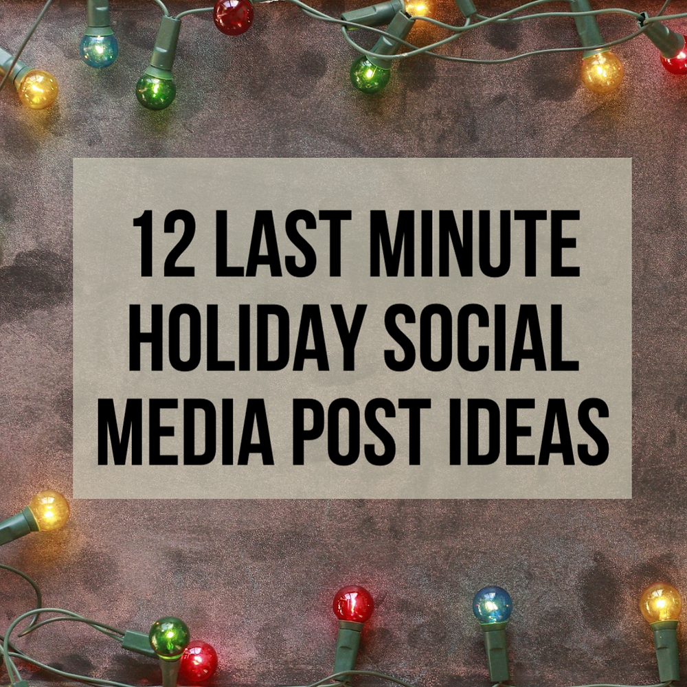 12 last minute holiday social media post ideas for your small business