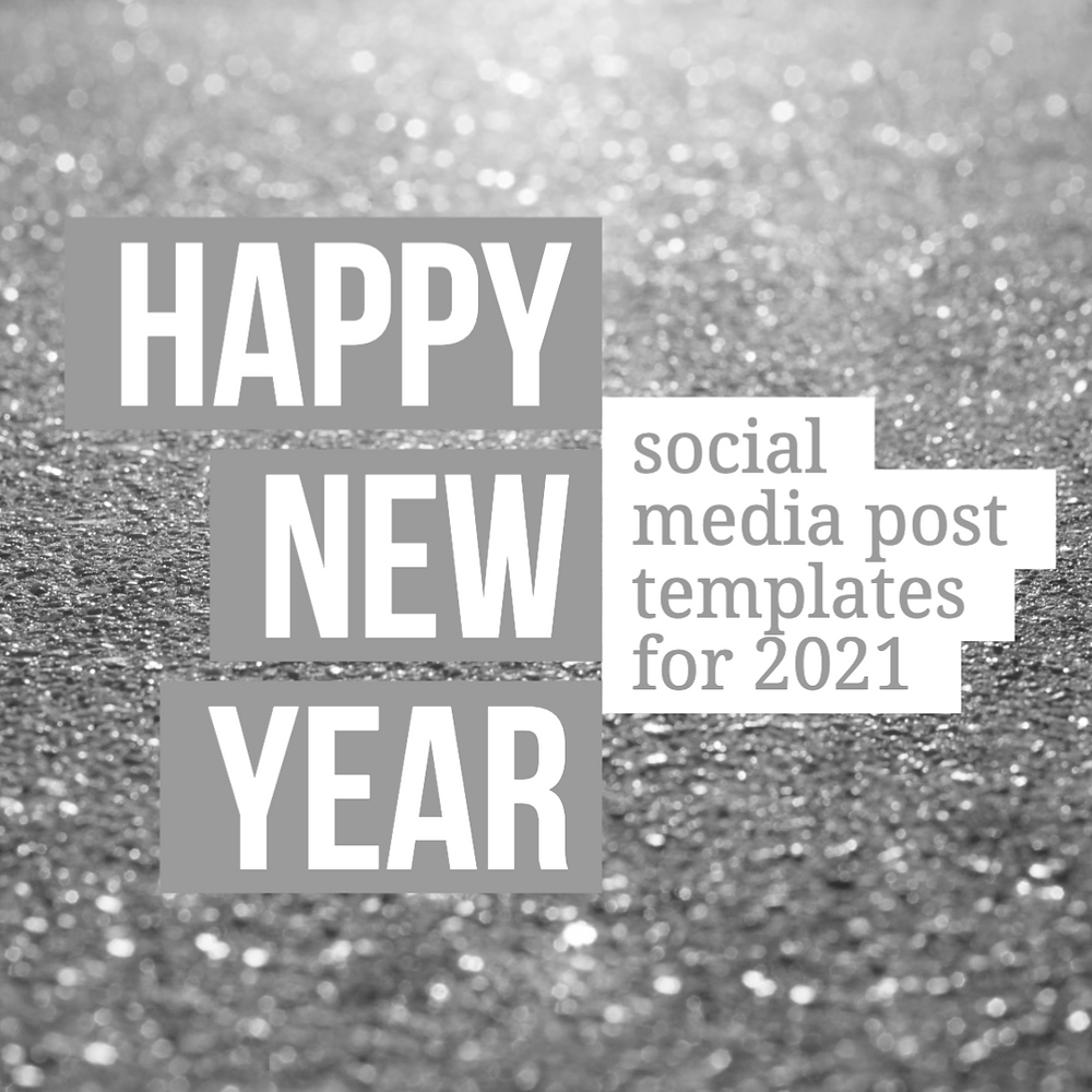 Happy New Year social media post templates for 2021