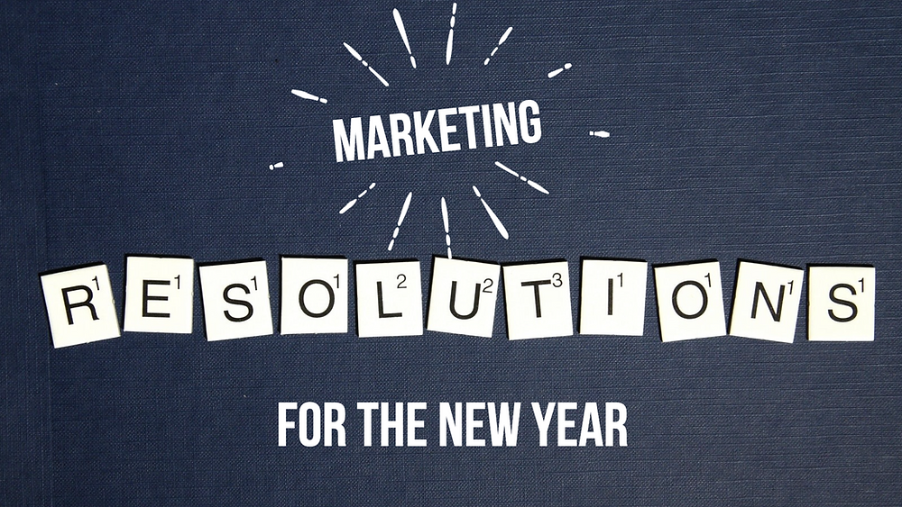 Five easy marketing resolutions for your small business in the new year