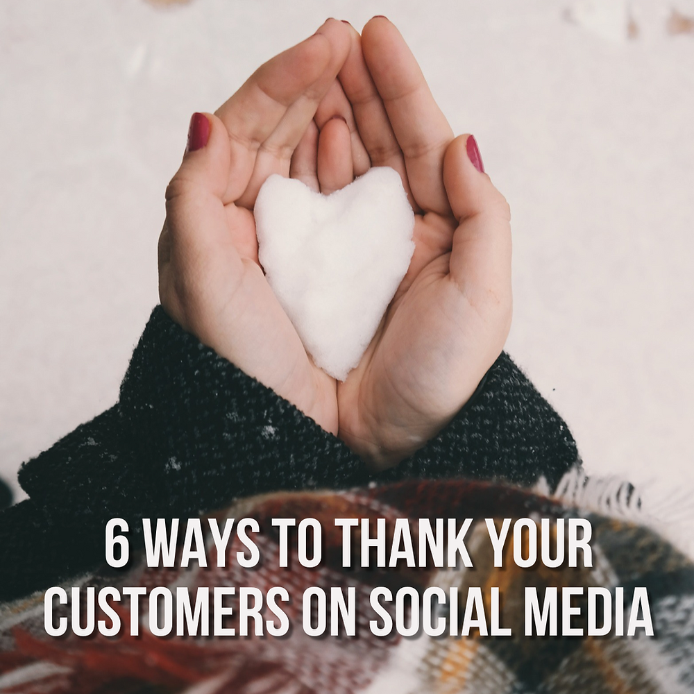 6 ways to thank your customers on social media during November