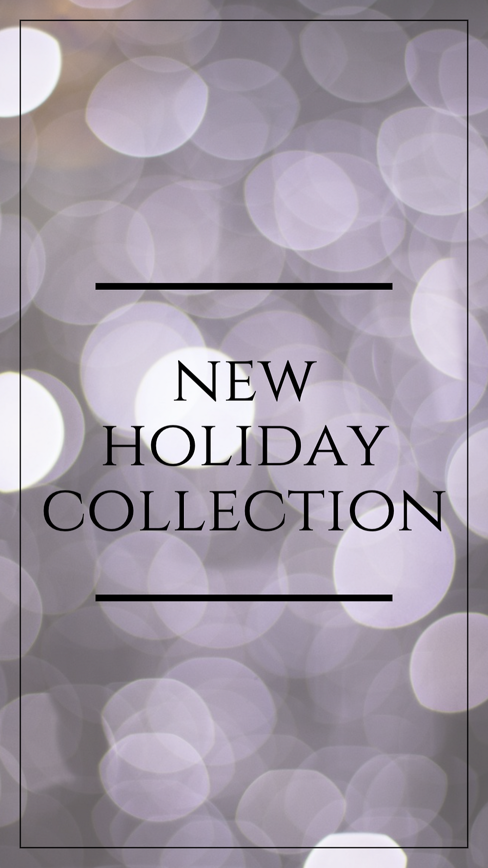 New holiday collection social media story template