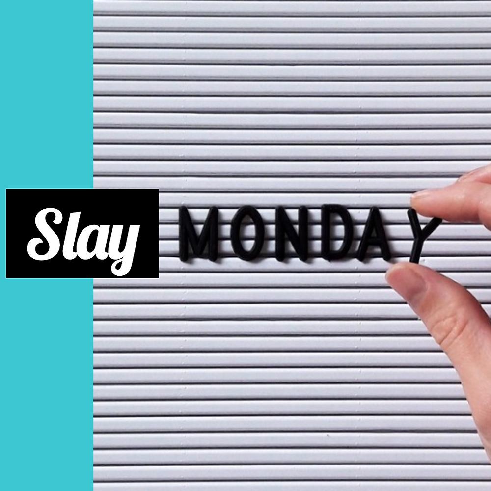 Slay Monday social media post template for Monday Motivation