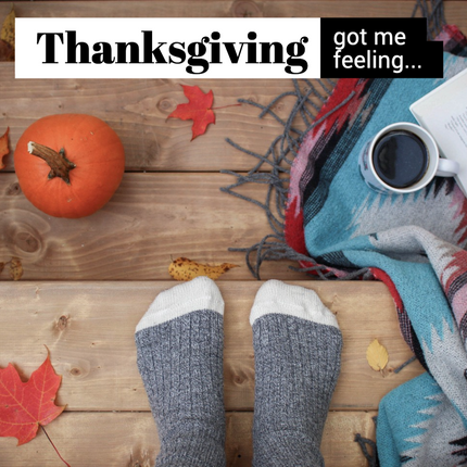 Cozy Thanksgiving social media post with socks, pumpkin, coffee or tea, blanket, and fall leaves