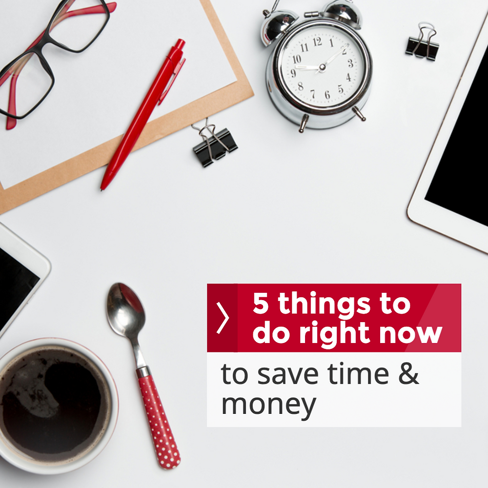 5 things to do right now to save time and money for your small business flat lay image with office supplies, coffee, clock, glasses, and pens
