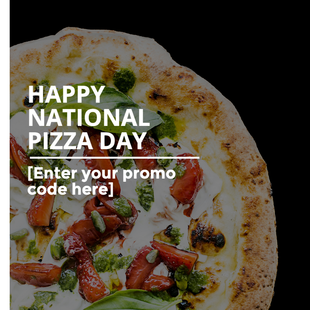 National Pizza Day social media post template with veggie pizza and a place to enter a promo code