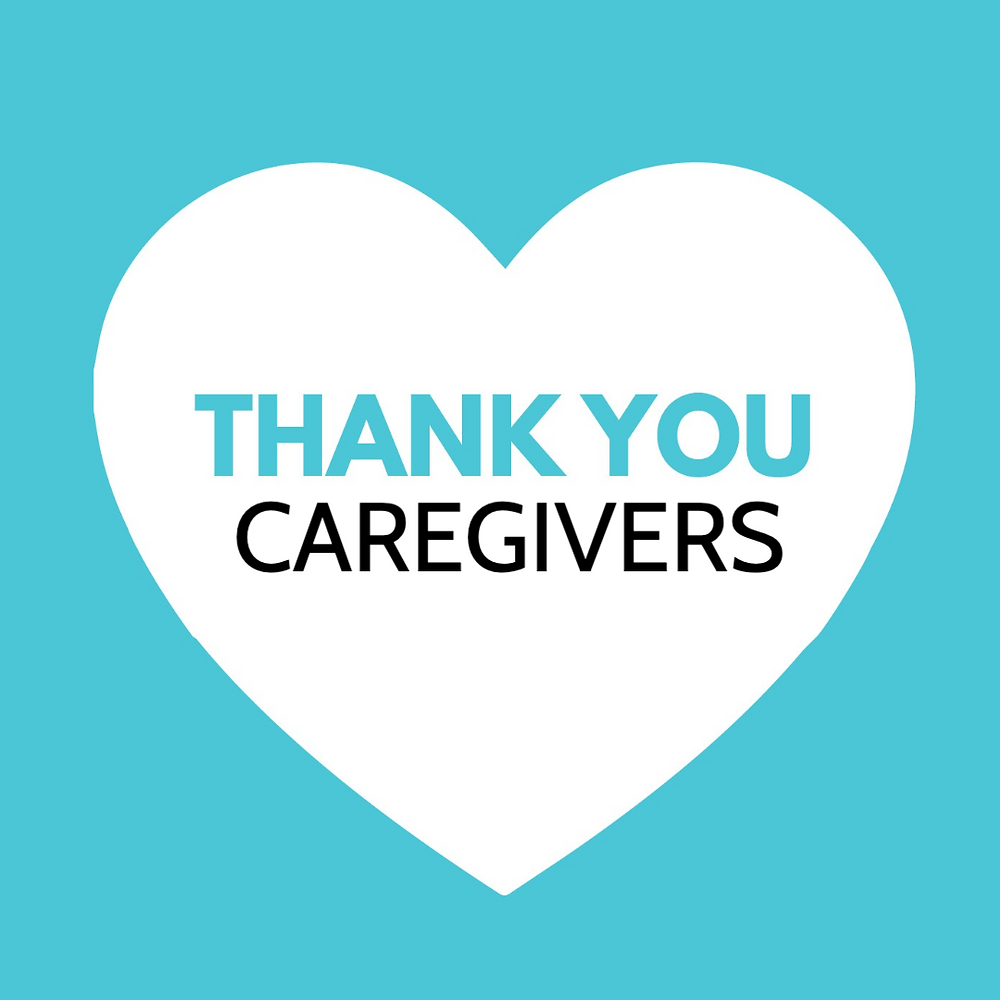 Thank you National Caregivers Day social media post aqua with a heart