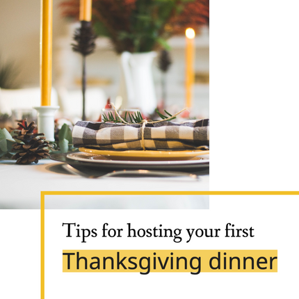 Tips for hosting your first Thanksgiving dinner tablescape fall table setting with orange and yellow