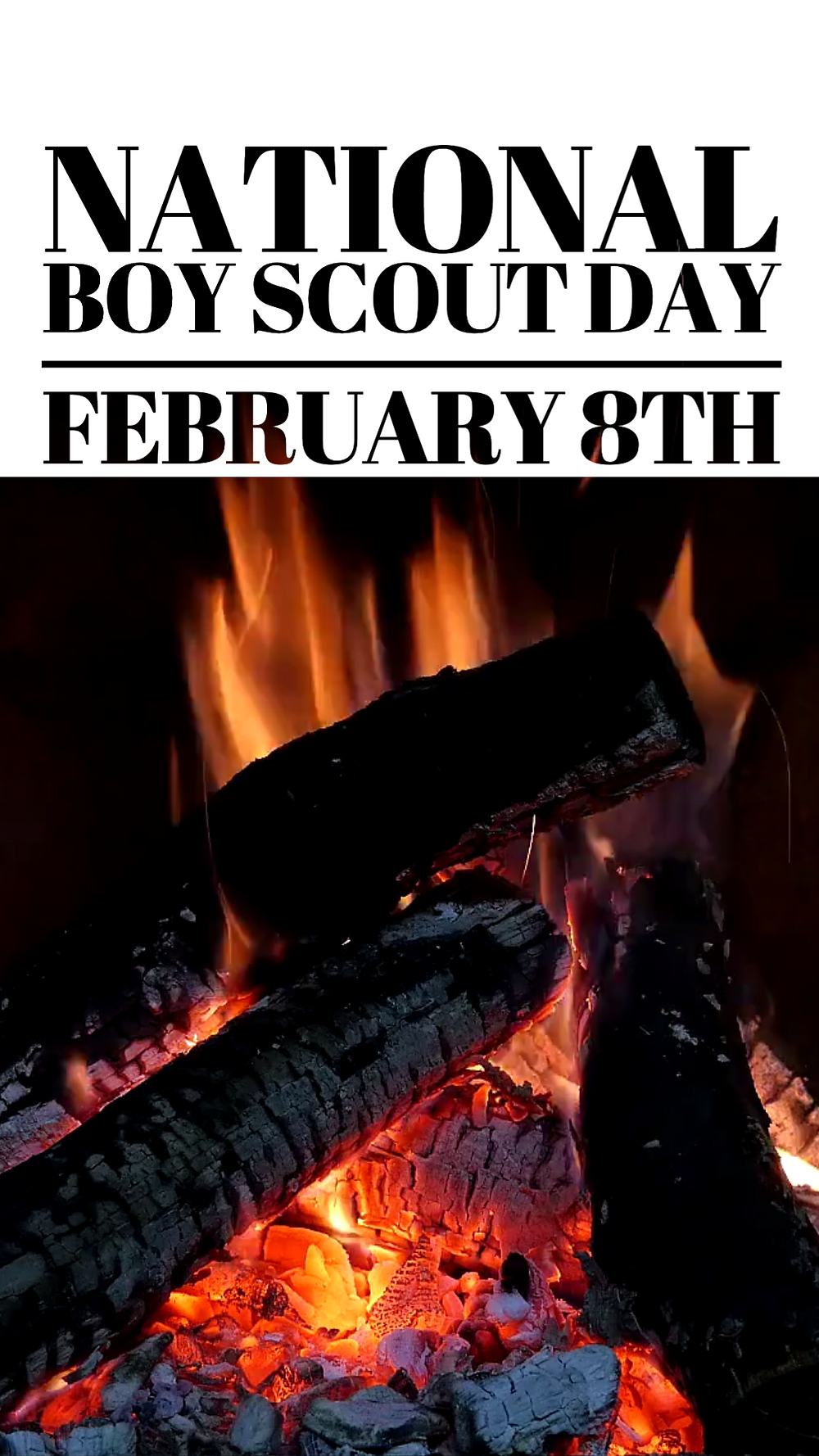 National Boy Scout's Day social media story template with roaring campfire to celebrate boyscouts and their good deeds and achievements