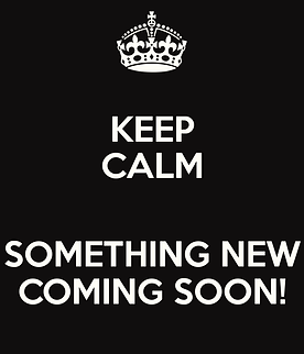 keep-calm-something-new-coming-soon-3.pn