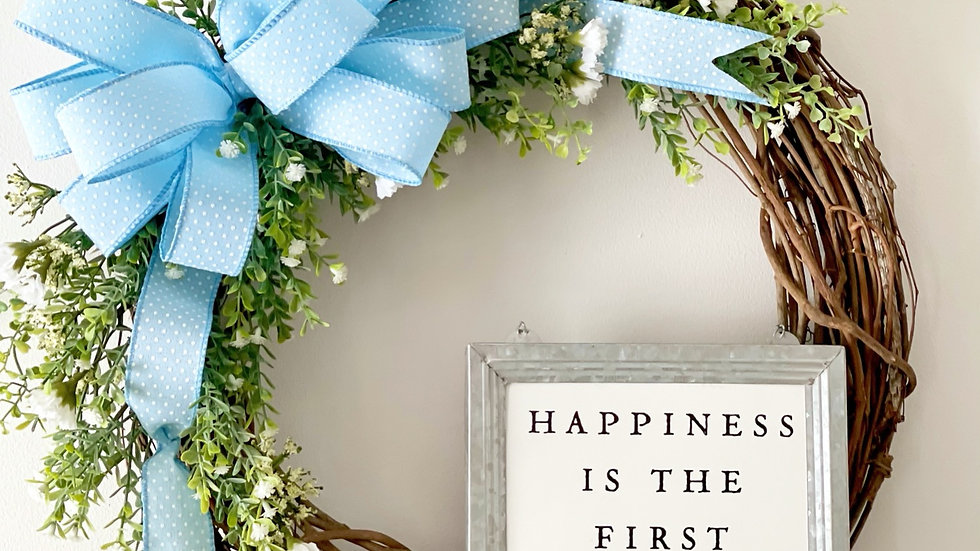 Happiness is the first sign of Spring wreath-18 inch grapevine base