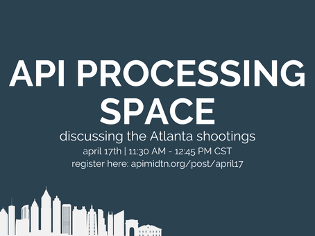 Join us on April 17th to process the Atlanta Shootings.