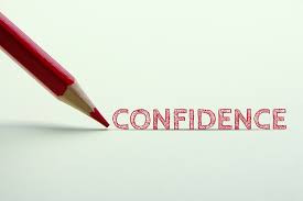 Confidence is key. What is it, and how can we be more confident?