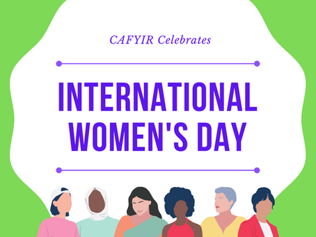 CAFYIR Celebrates International Women's Day
