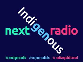 NextGenRadio: Indigenous