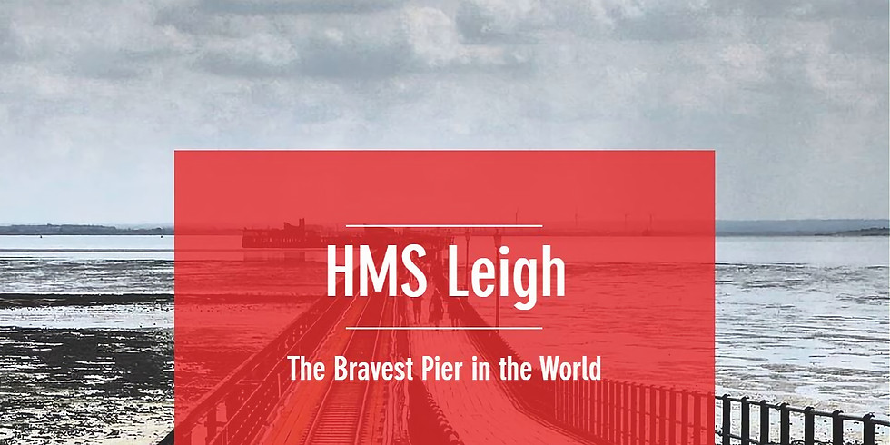 HMS Leigh - The Bravest Pier in the World - Live Event for Schools