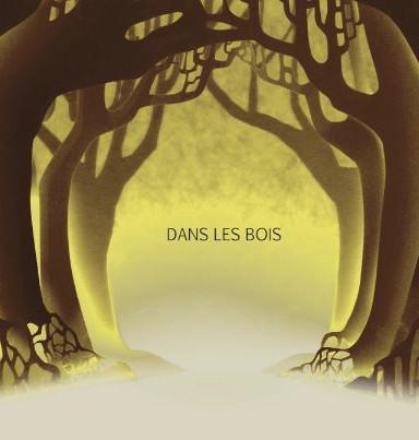 Dans les Bois (Animation 2017)