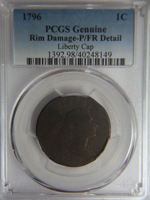 1796 Liberty Cap Large Cent - PCGS P/FR Details