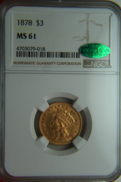 1878 Princess $3 Gold NGC MS61 & CAC