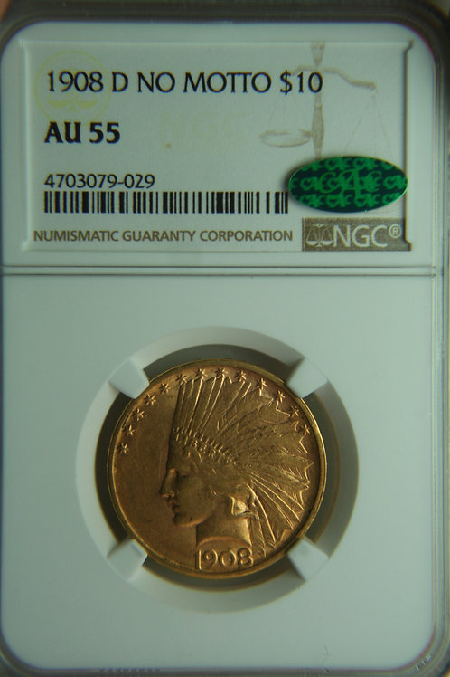1908-D Indian Gold Eagle NGC AU55 & CAC