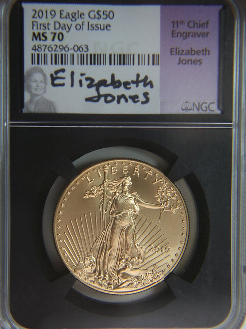 2019 One Troy Oz First Day Issue Gold Eagle NGC MS70