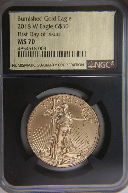 2018-W One Troy Oz Burnished Gold EagleNGC MS70